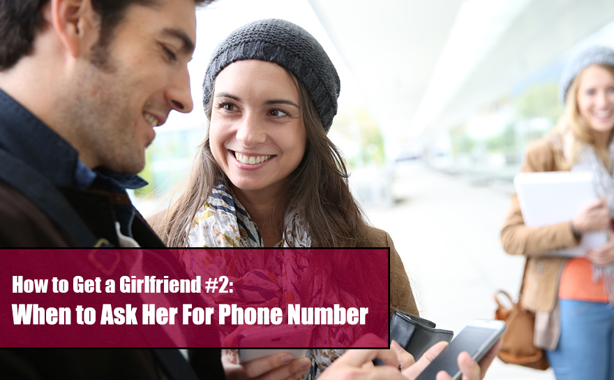 Online dating when to ask for her number