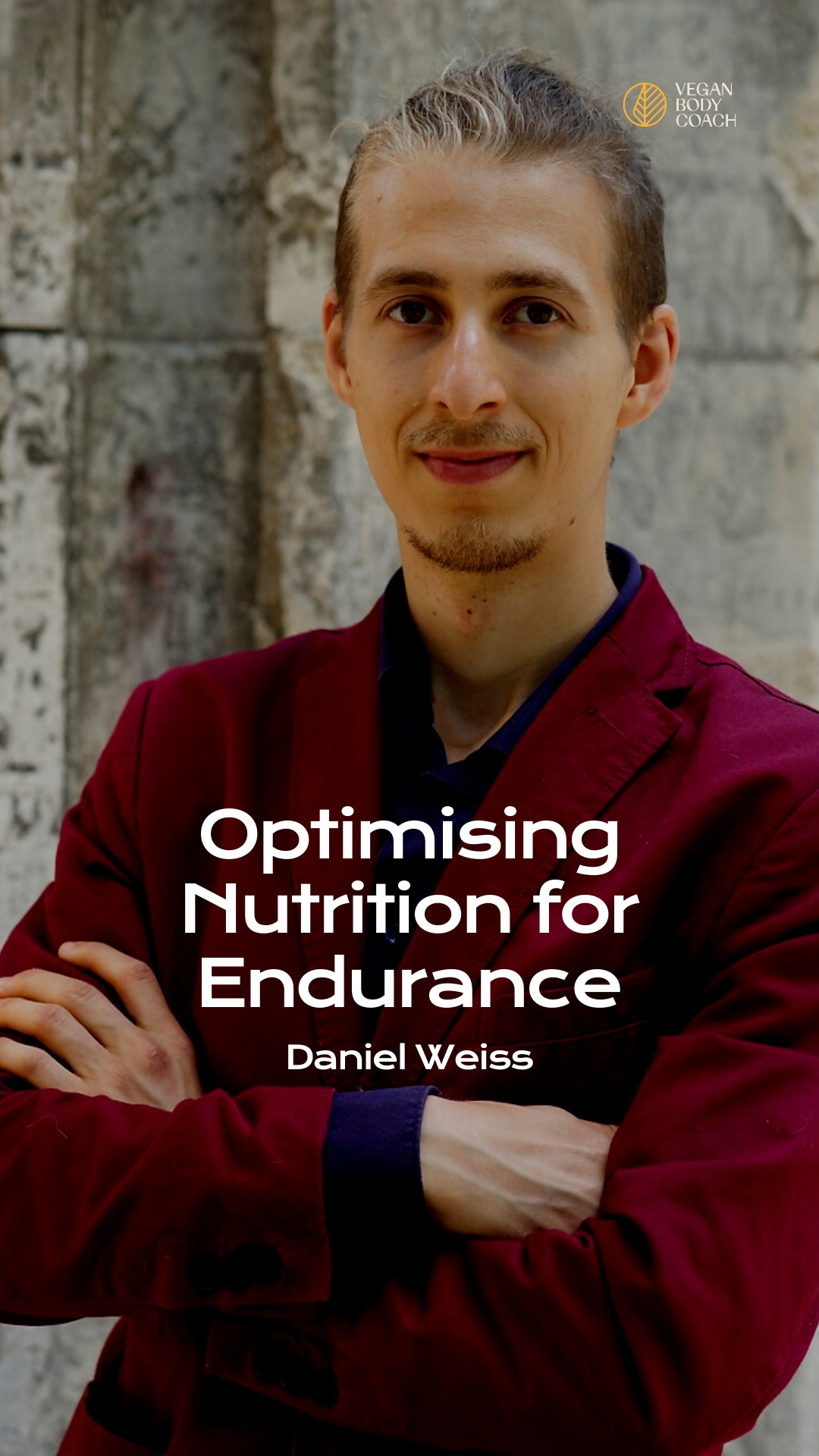 So you want to be a runner? Optimising vegan nutrition for endurance with Daniel Weiss